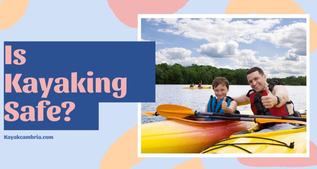 Is Kayaking Safe